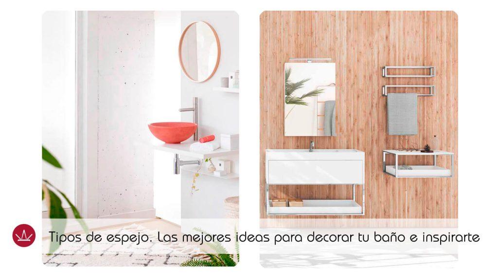 Tipos de espejo las mejores ideas para decorar tu ba o e inspirarte - Decorar espejo bano ...